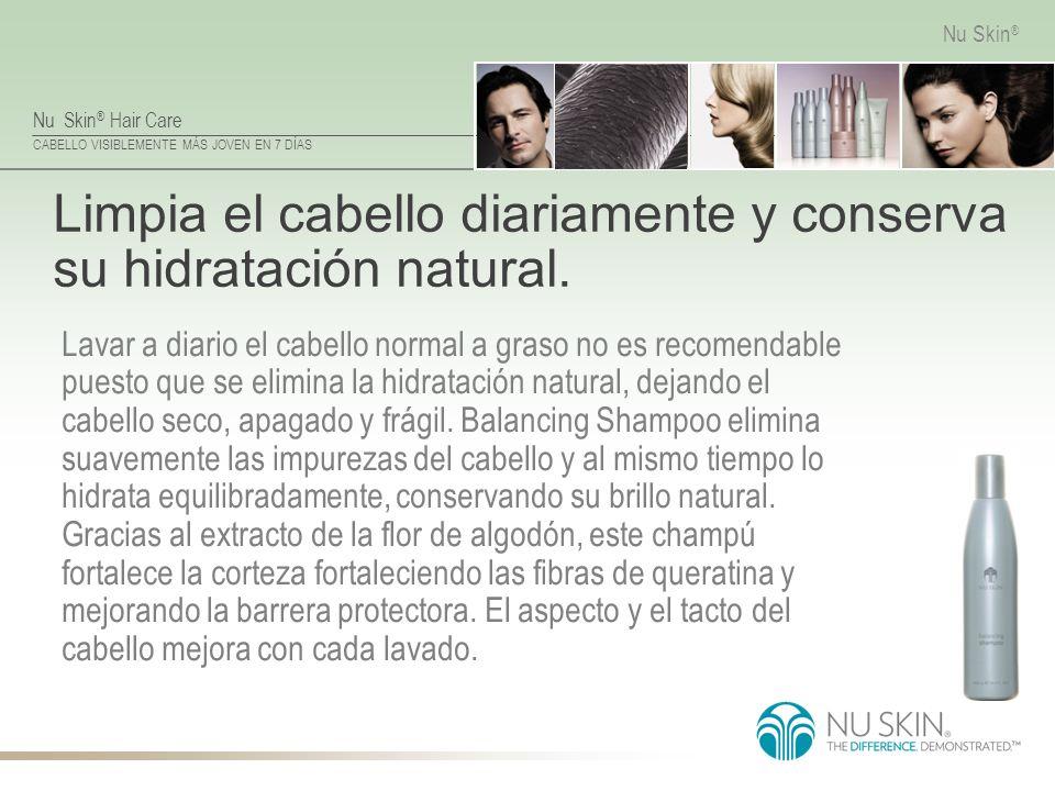 Limpia el cabello diariamente y conserva su hidratación natural.