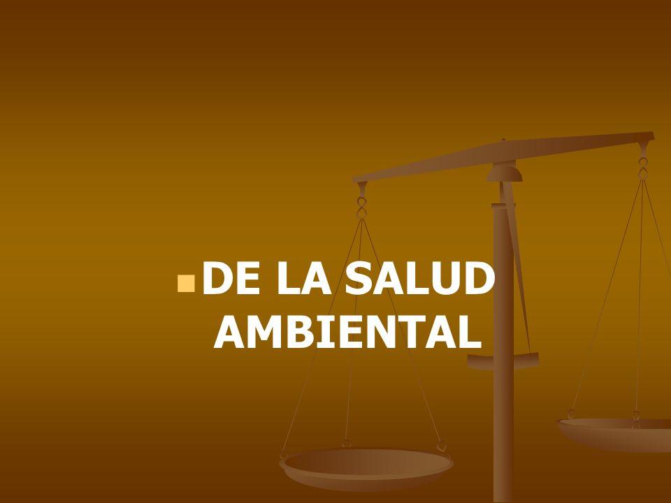 DE LA SALUD AMBIENTAL