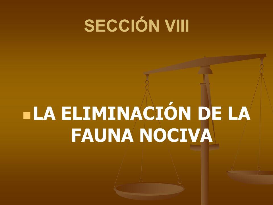 LA ELIMINACIÓN DE LA FAUNA NOCIVA