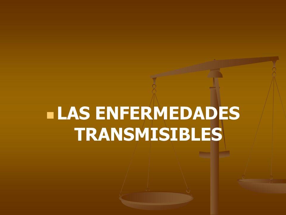 LAS ENFERMEDADES TRANSMISIBLES
