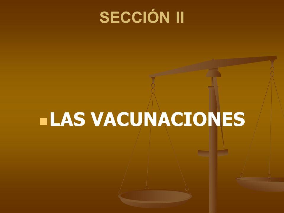 SECCIÓN II LAS VACUNACIONES