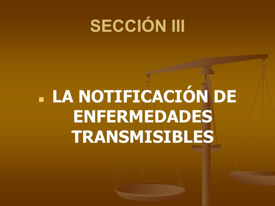 LA NOTIFICACIÓN DE ENFERMEDADES TRANSMISIBLES