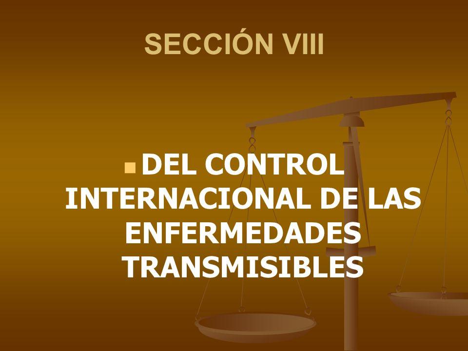 DEL CONTROL INTERNACIONAL DE LAS ENFERMEDADES TRANSMISIBLES
