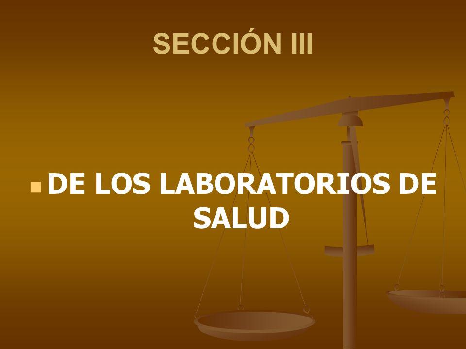 DE LOS LABORATORIOS DE SALUD