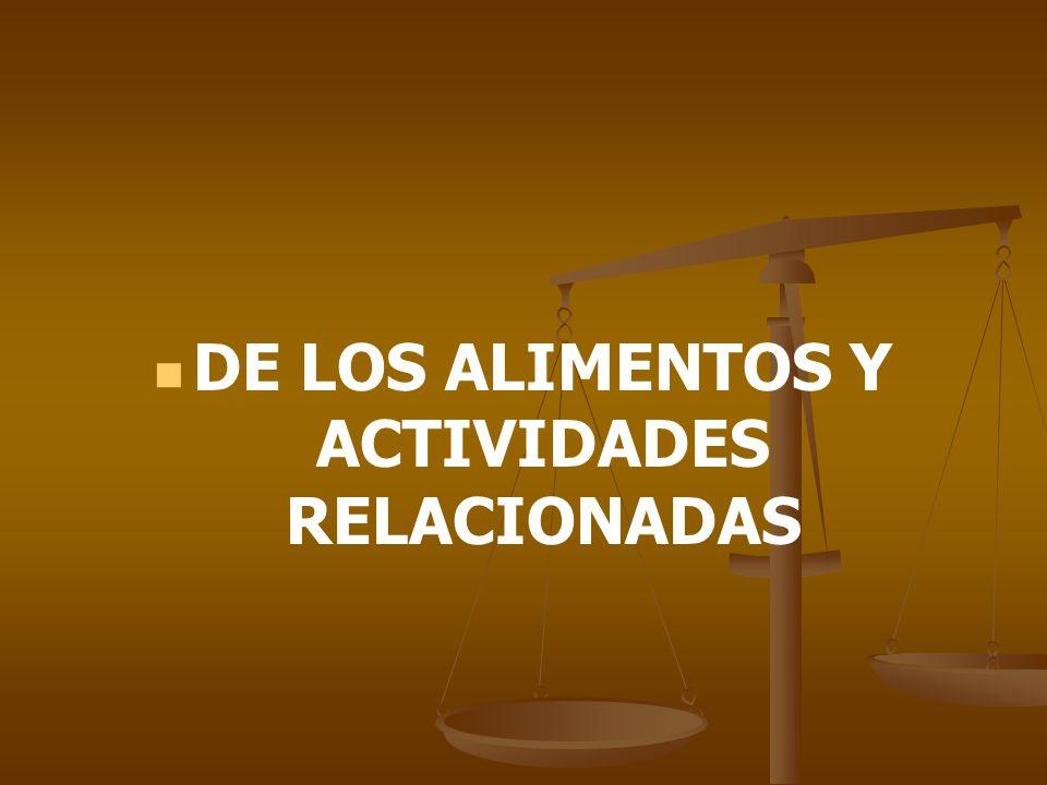 DE LOS ALIMENTOS Y ACTIVIDADES RELACIONADAS