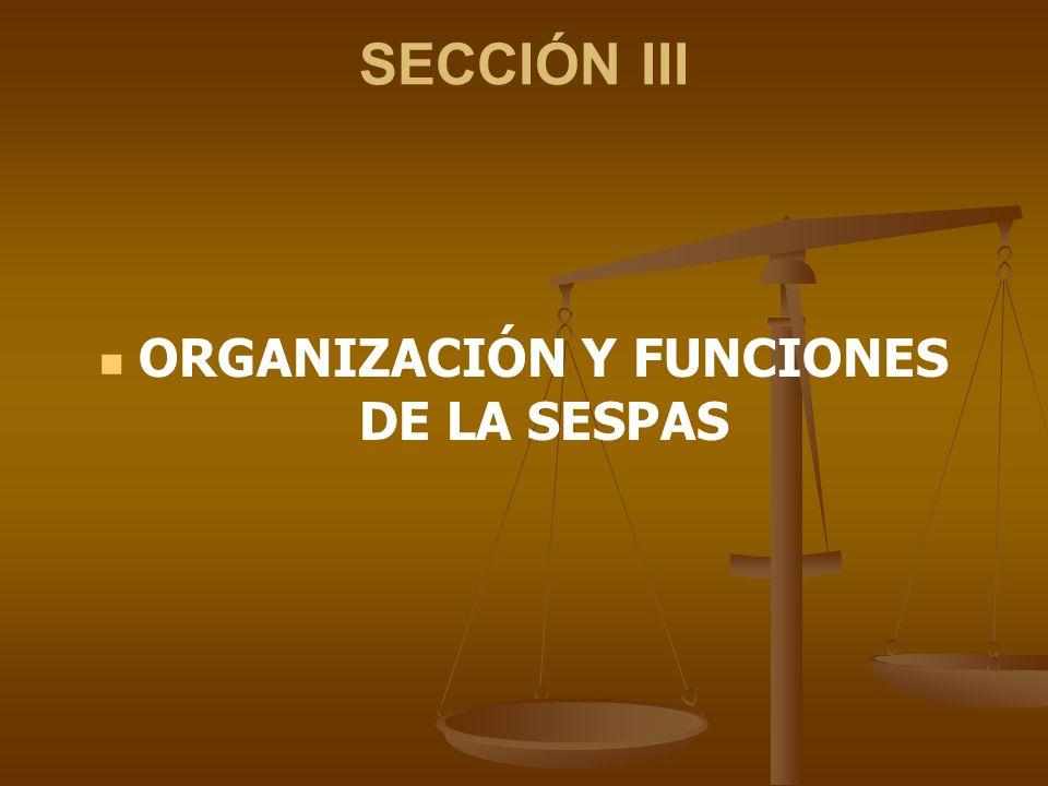ORGANIZACIÓN Y FUNCIONES DE LA SESPAS