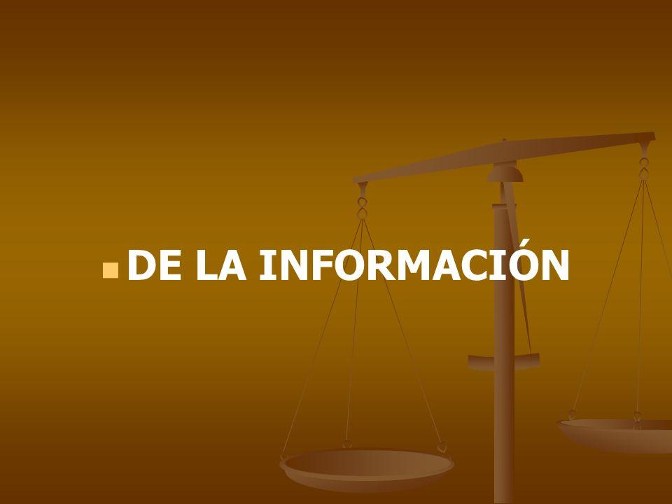 DE LA INFORMACIÓN