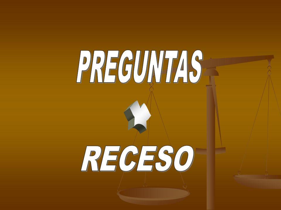 PREGUNTAS Y RECESO