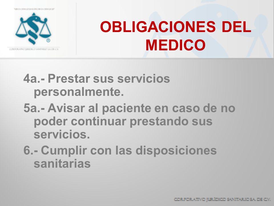 OBLIGACIONES DEL MEDICO