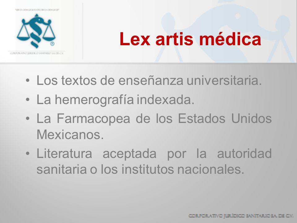 Lex artis médica Los textos de enseñanza universitaria.