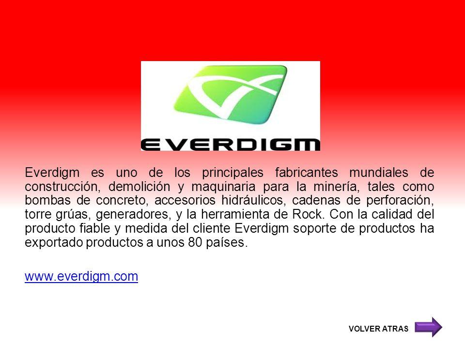 Everdigm es uno de los principales fabricantes mundiales de construcción, demolición y maquinaria para la minería, tales como bombas de concreto, accesorios hidráulicos, cadenas de perforación, torre grúas, generadores, y la herramienta de Rock. Con la calidad del producto fiable y medida del cliente Everdigm soporte de productos ha exportado productos a unos 80 países. www.everdigm.com