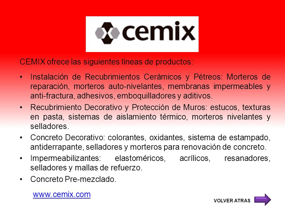 CEMIX ofrece las siguientes líneas de productos: