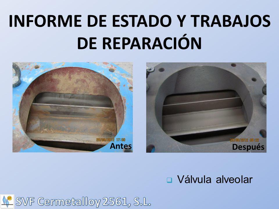 INFORME DE ESTADO Y TRABAJOS DE REPARACIÓN