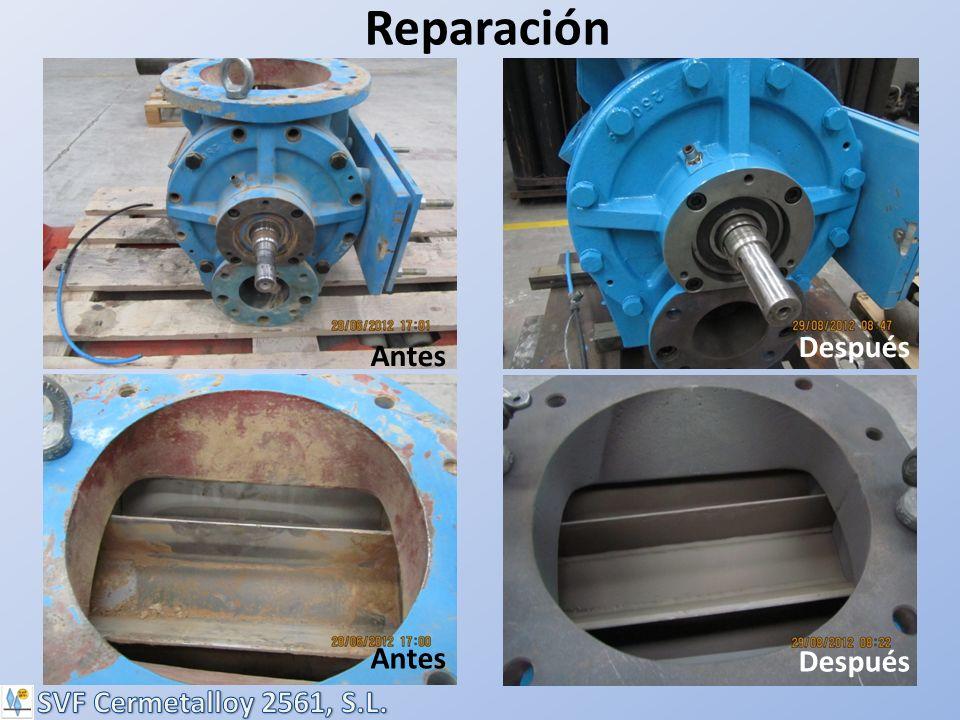Reparación Después Antes Antes Después SVF Cermetalloy 2561, S.L.