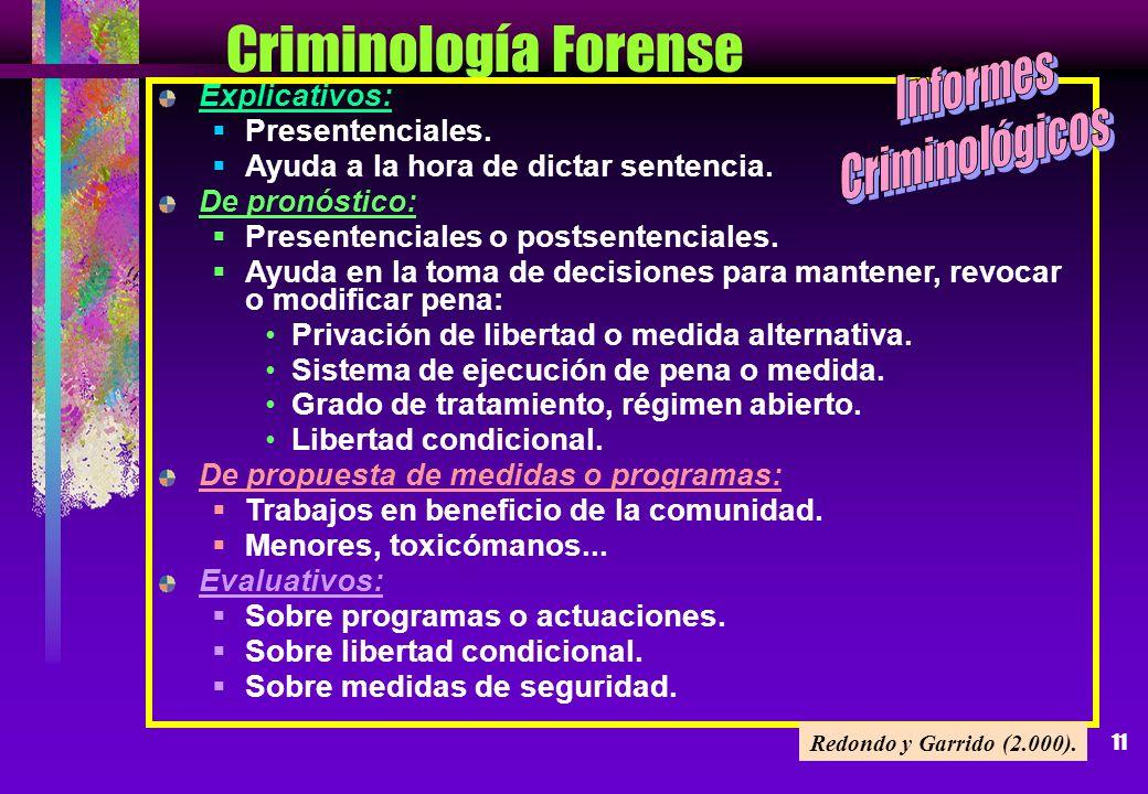 Criminología Forense Informes Criminológicos Explicativos:
