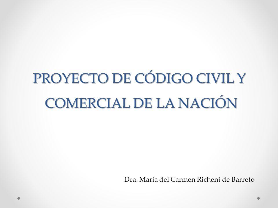 PROYECTO DE CÓDIGO CIVIL Y COMERCIAL DE LA NACIÓN