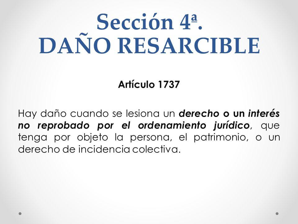 Sección 4ª. DAÑO RESARCIBLE