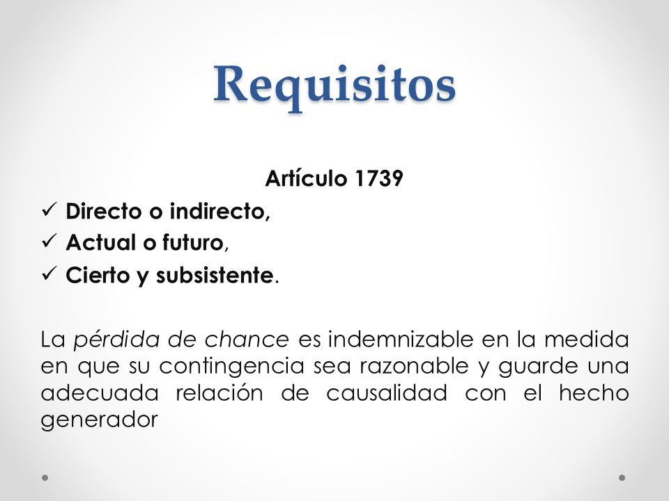 Requisitos Artículo 1739 Directo o indirecto, Actual o futuro,