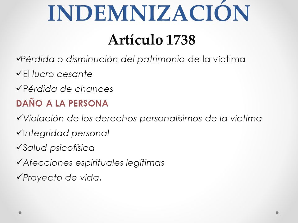 INDEMNIZACIÓN Artículo 1738