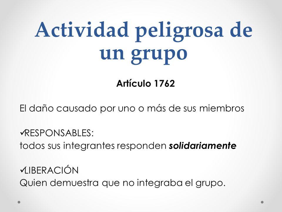 Actividad peligrosa de un grupo