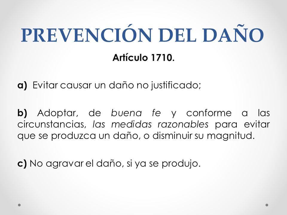 PREVENCIÓN DEL DAÑO Artículo 1710.