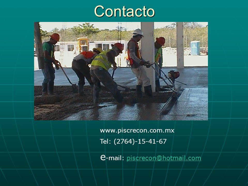 Contacto e-mail: piscrecon@hotmail.com www.piscrecon.com.mx