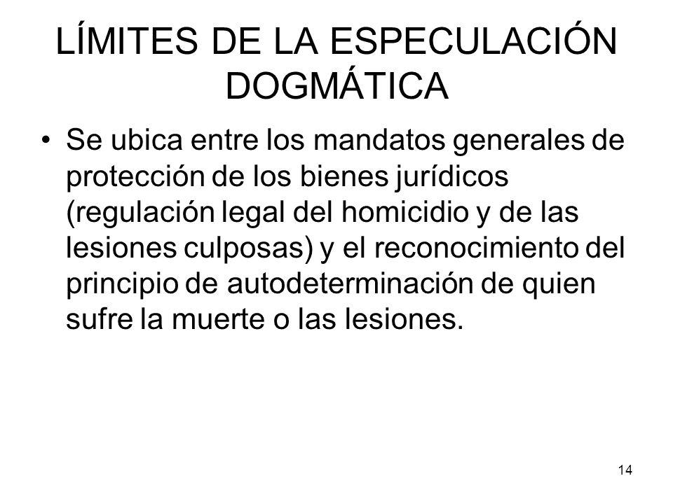 LÍMITES DE LA ESPECULACIÓN DOGMÁTICA