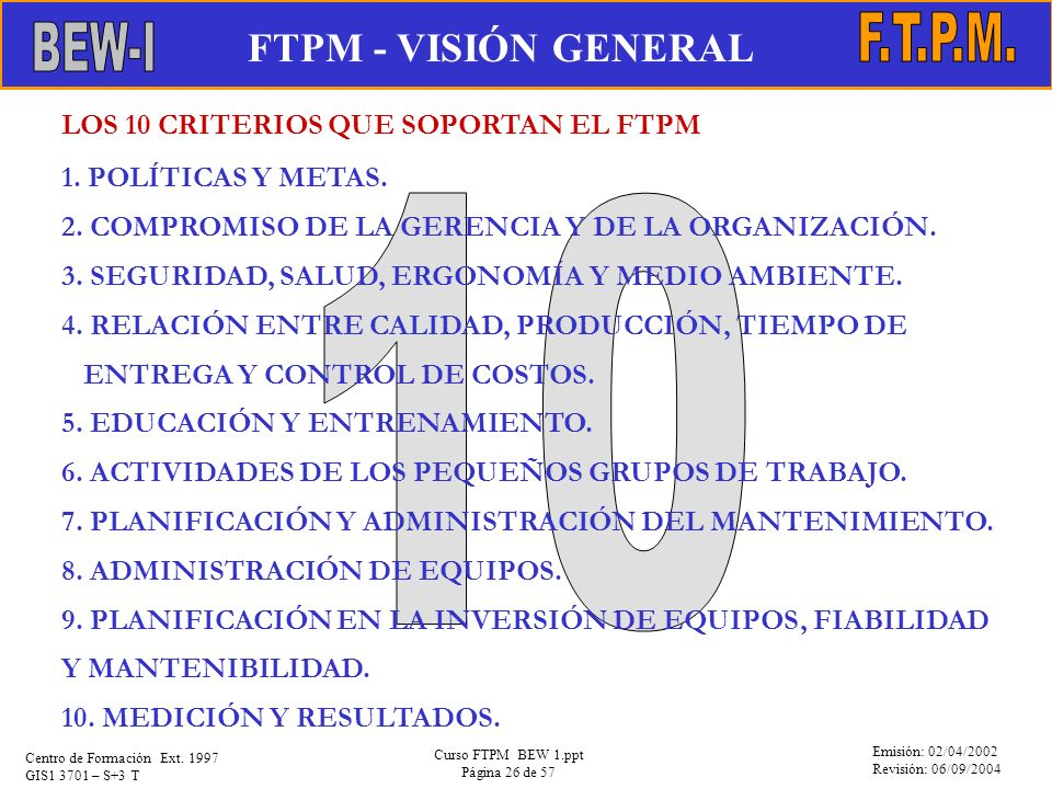 10 FTPM - VISIÓN GENERAL F.T.P.M. EVOLUCIÓN DEL MANTENIMIENTO BEW-I