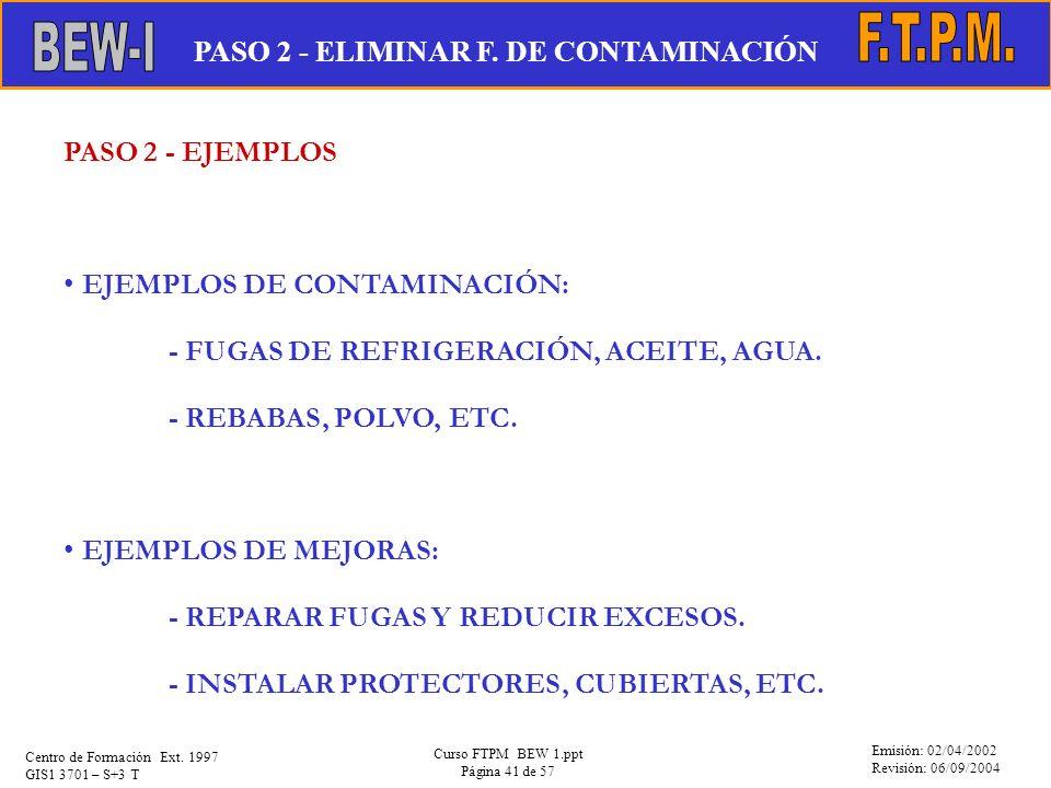 F.T.P.M. BEW-I PASO 2 - ELIMINAR F. DE CONTAMINACIÓN PASO 2 - EJEMPLOS