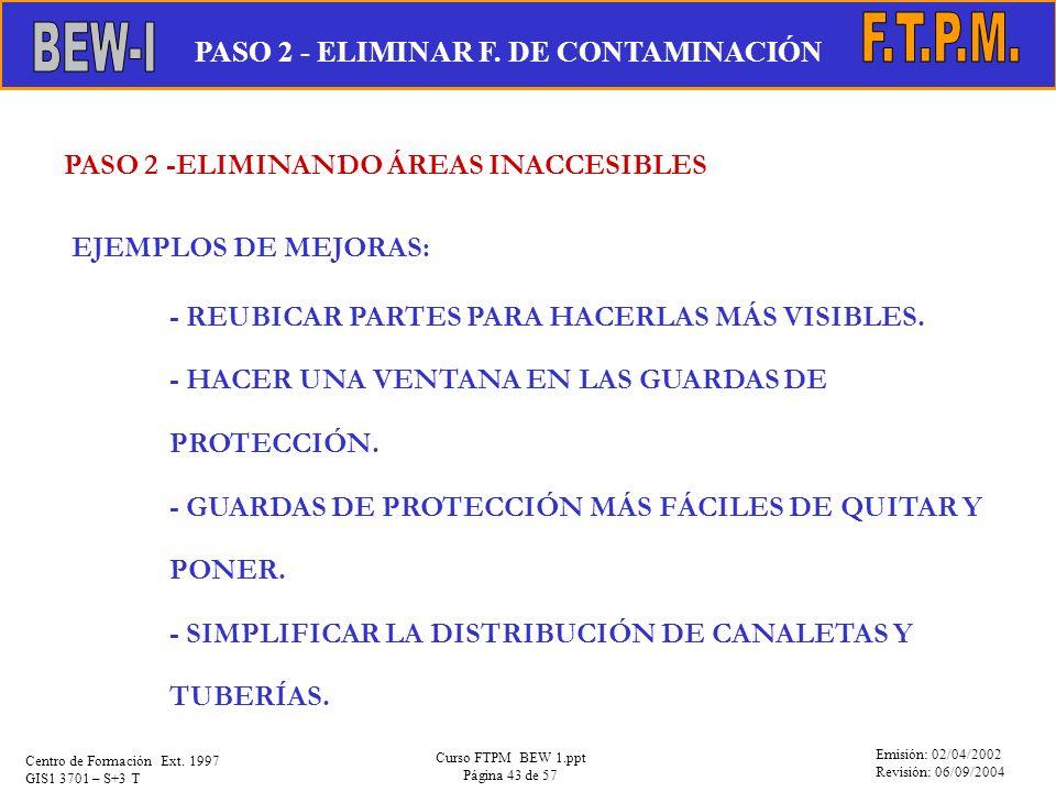F.T.P.M. BEW-I PASO 2 - ELIMINAR F. DE CONTAMINACIÓN