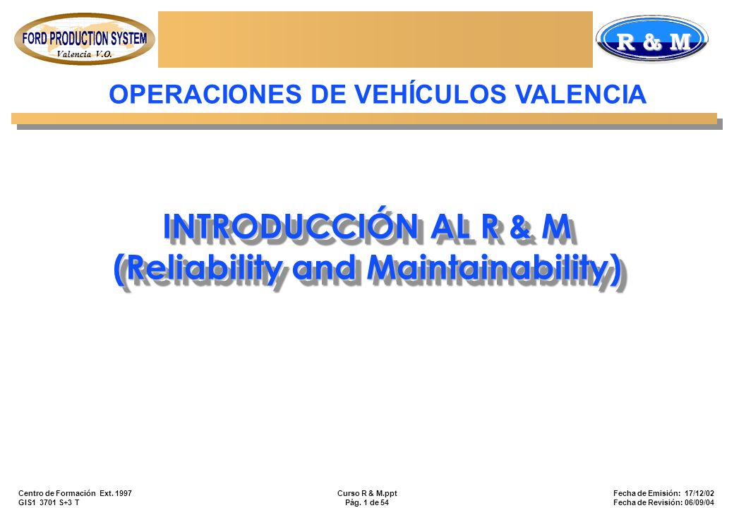 INTRODUCCIÓN AL R & M (Reliability and Maintainability)