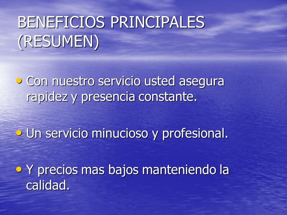 BENEFICIOS PRINCIPALES (RESUMEN)