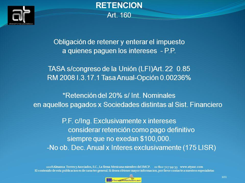 RETENCION Art. 160 Obligación de retener y enterar el impuesto