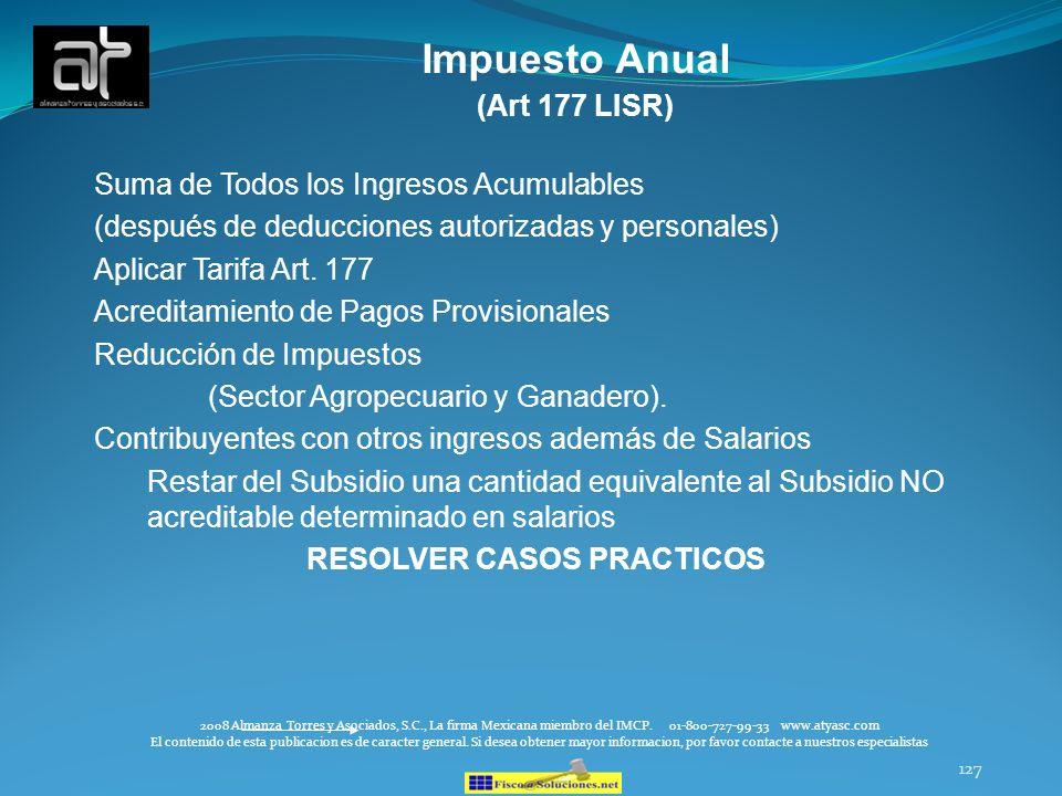 Impuesto Anual (Art 177 LISR) Suma de Todos los Ingresos Acumulables