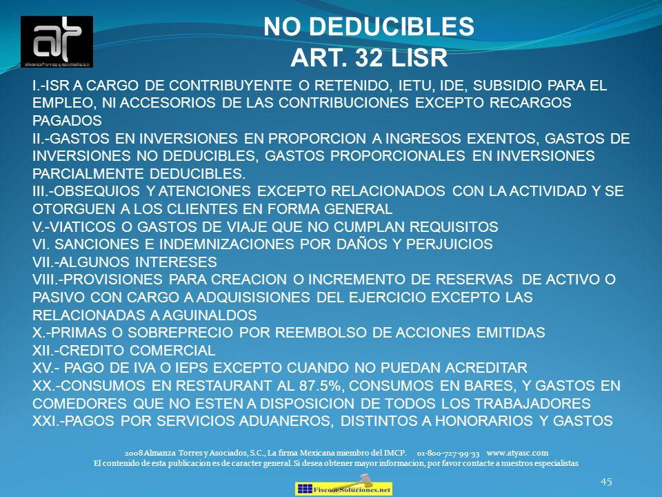 NO DEDUCIBLES ART. 32 LISR.