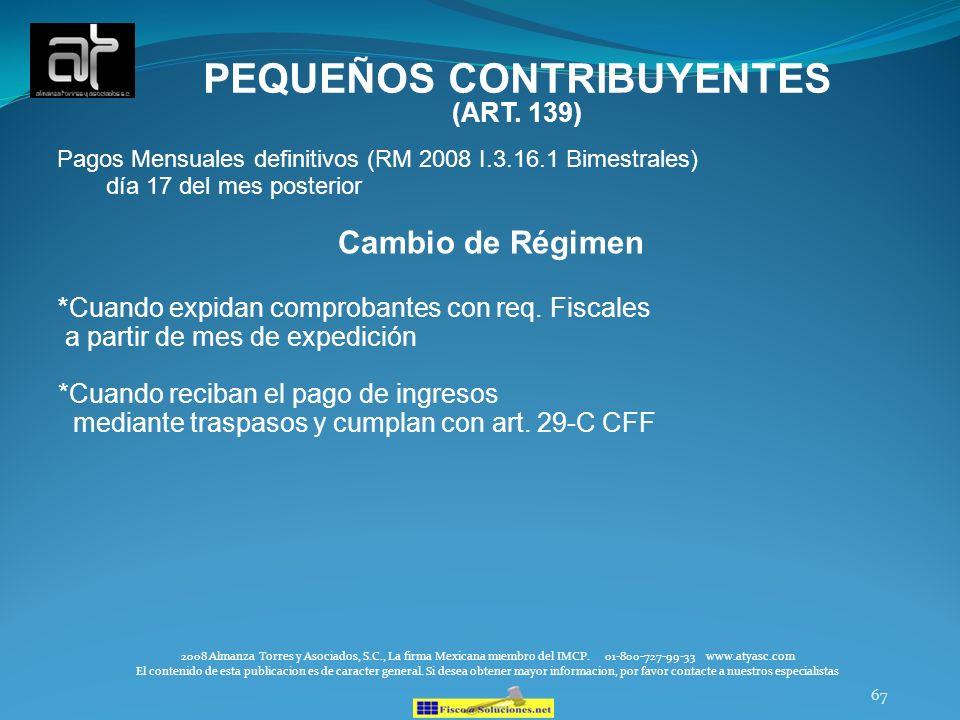 PEQUEÑOS CONTRIBUYENTES (ART. 139)