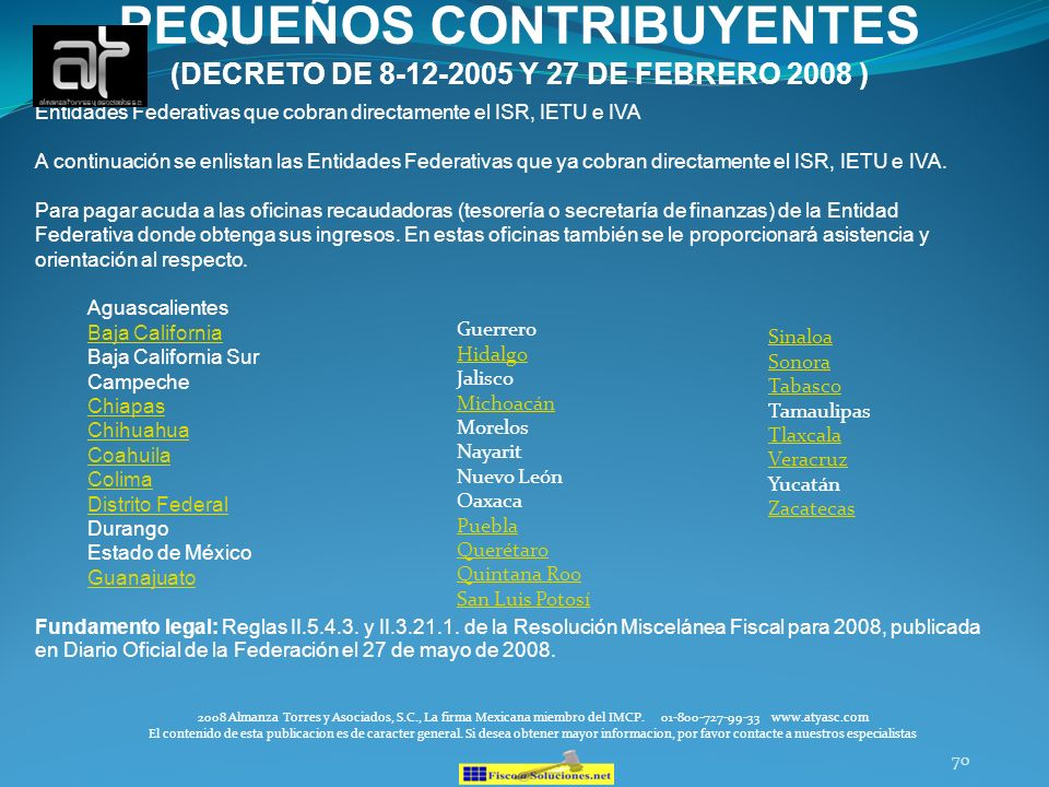 PEQUEÑOS CONTRIBUYENTES (DECRETO DE 8-12-2005 Y 27 DE FEBRERO 2008 )