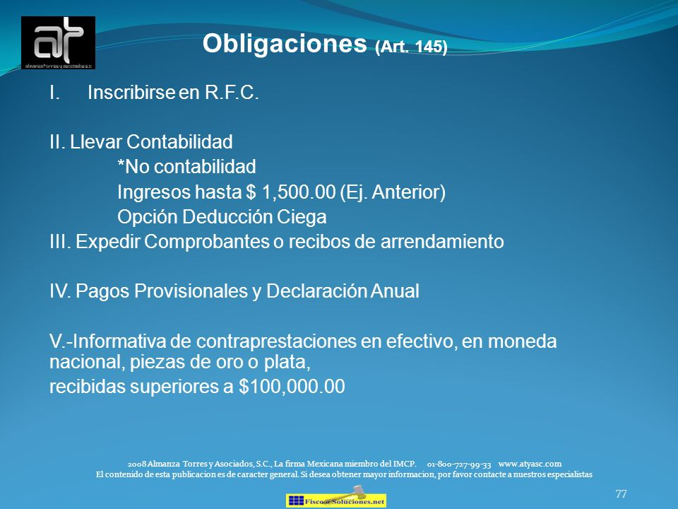 Obligaciones (Art. 145) Inscribirse en R.F.C. II. Llevar Contabilidad