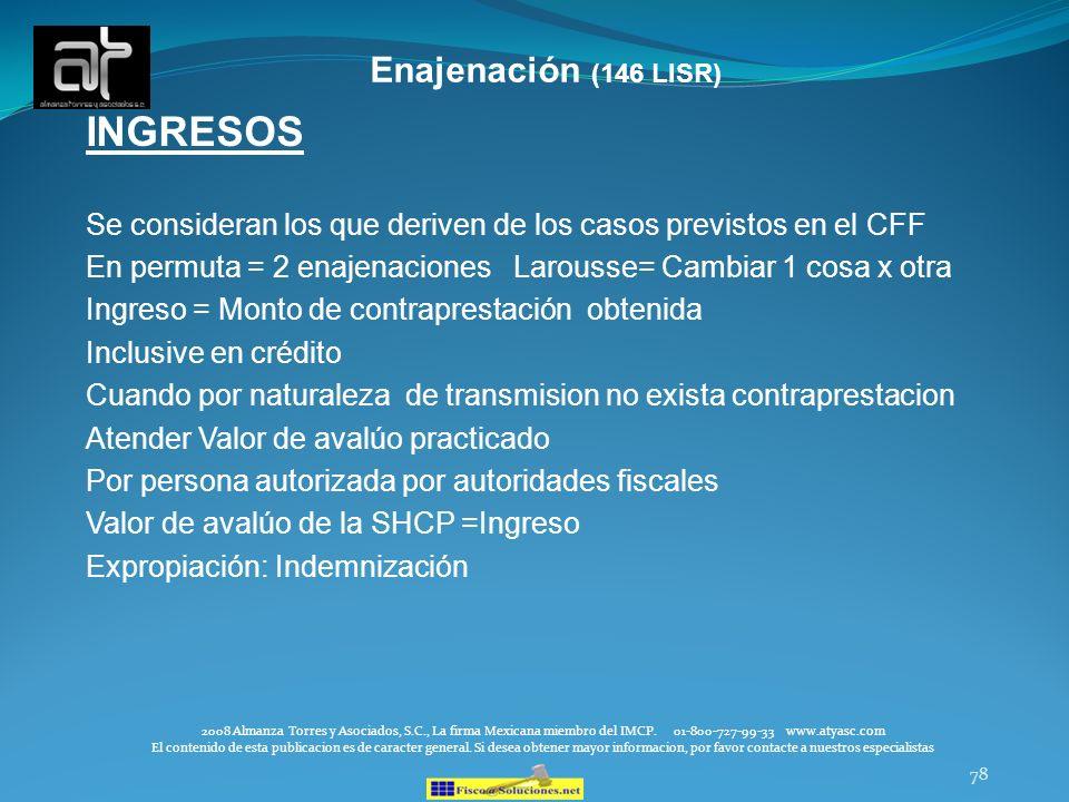 INGRESOS Enajenación (146 LISR)