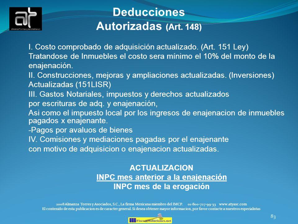 INPC mes anterior a la enajenación INPC mes de la erogación