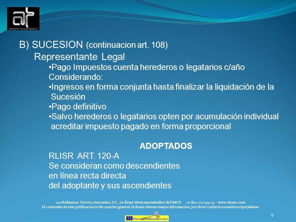 B) SUCESION (continuacion art. 108) Representante Legal