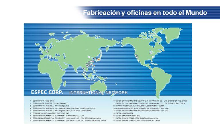 Fabricación y oficinas en todo el Mundo