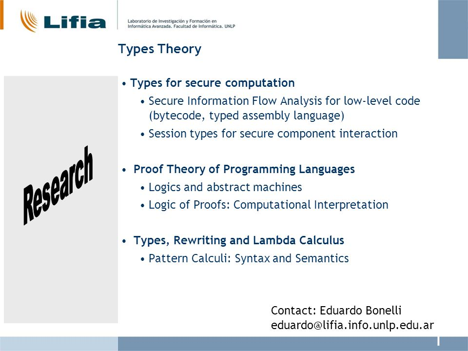 Types Theory Research Types for secure computation
