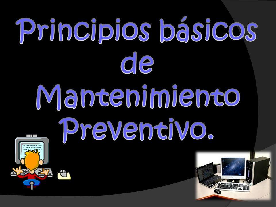Principios básicos de Mantenimiento Preventivo.