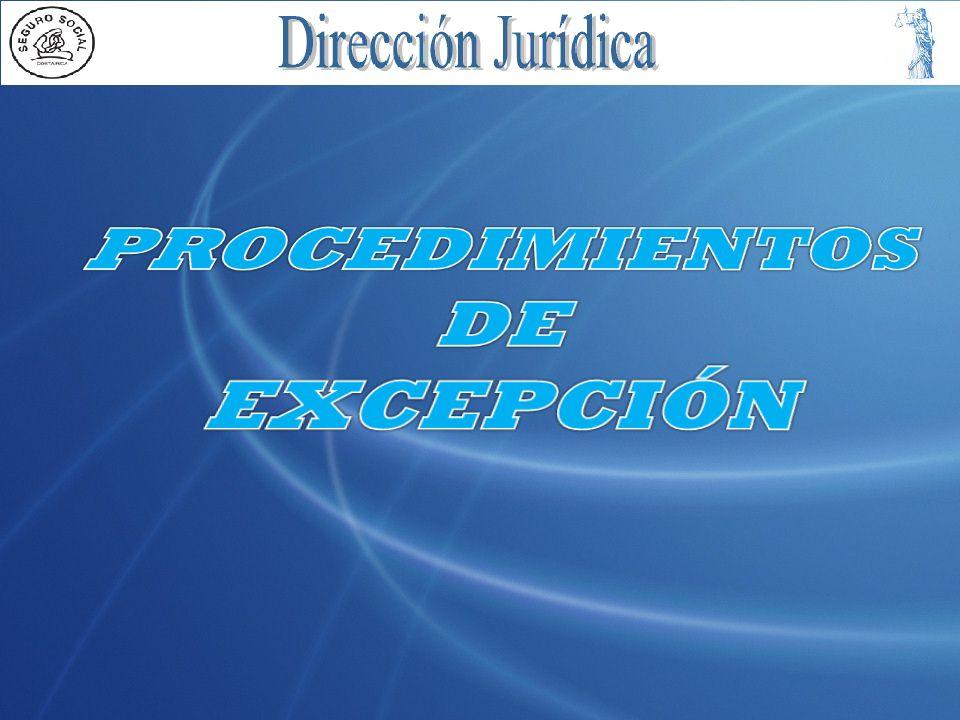 PROCEDIMIENTOS DE EXCEPCIÓN