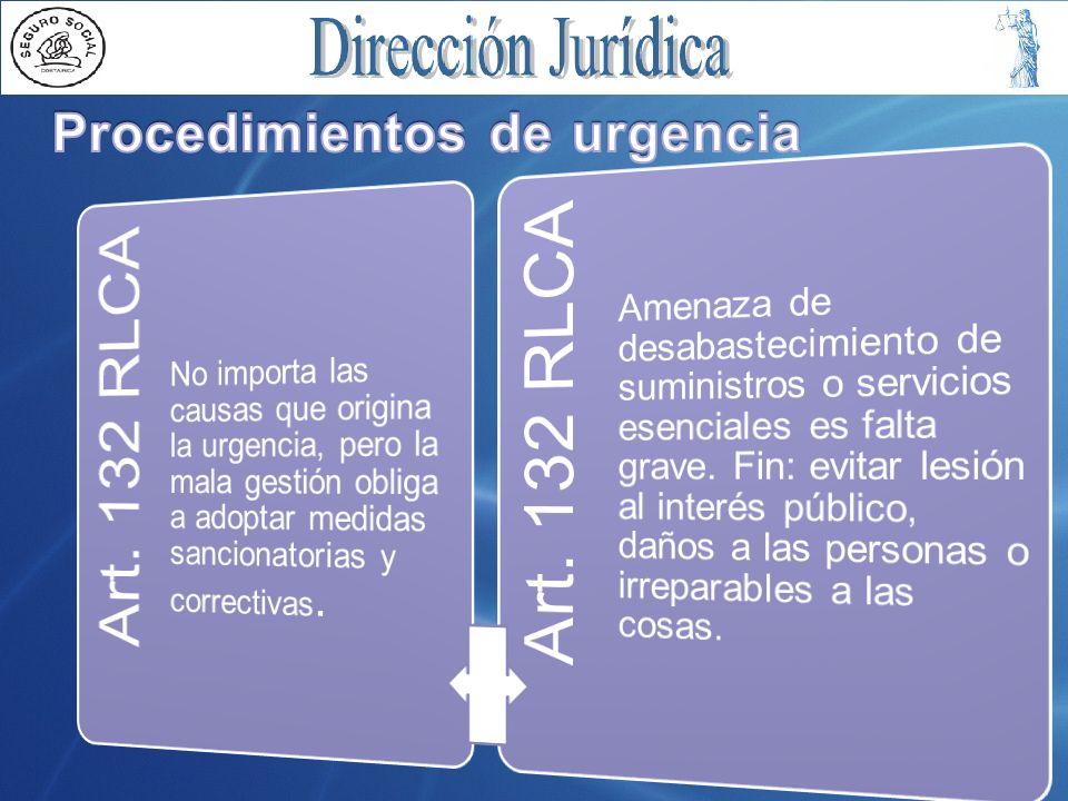 Art. 132 RLCA Procedimientos de urgencia