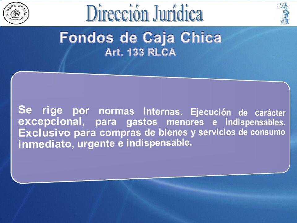 Fondos de Caja Chica Art. 133 RLCA
