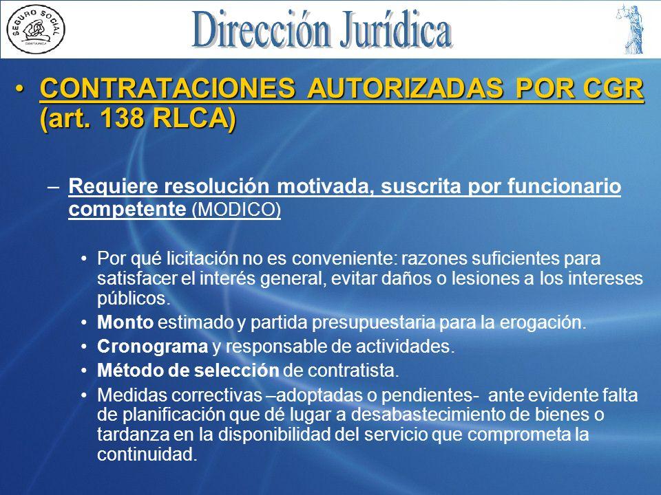CONTRATACIONES AUTORIZADAS POR CGR (art. 138 RLCA)