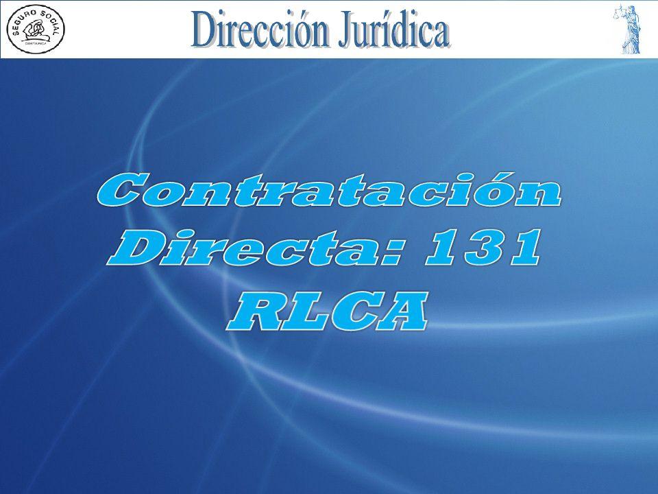 Contratación Directa: 131 RLCA