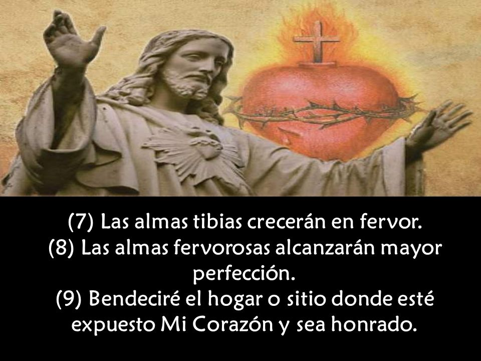 (7) Las almas tibias crecerán en fervor